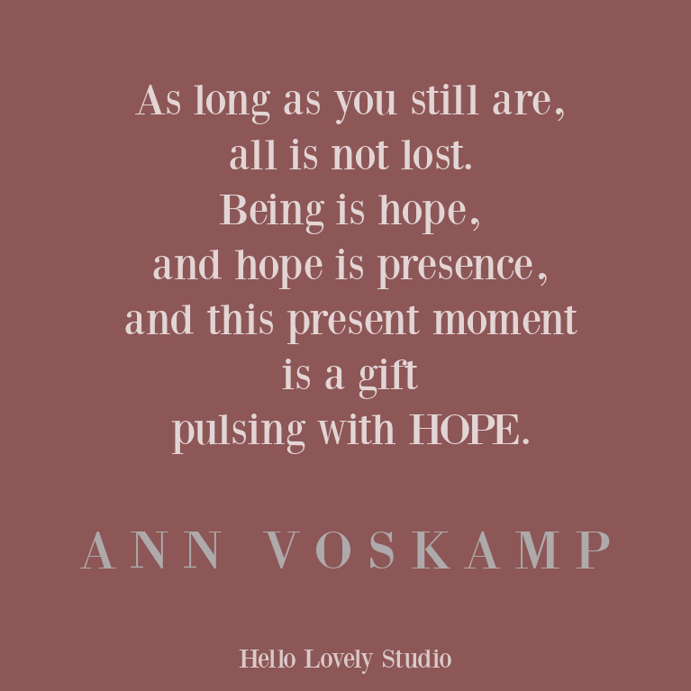 Ann Voskamp faith, Christianity, hope, and inspirational quote on Hello Lovely Studio. #inspirationalquote #faithquote #hopequote #annvoskamp #christianity