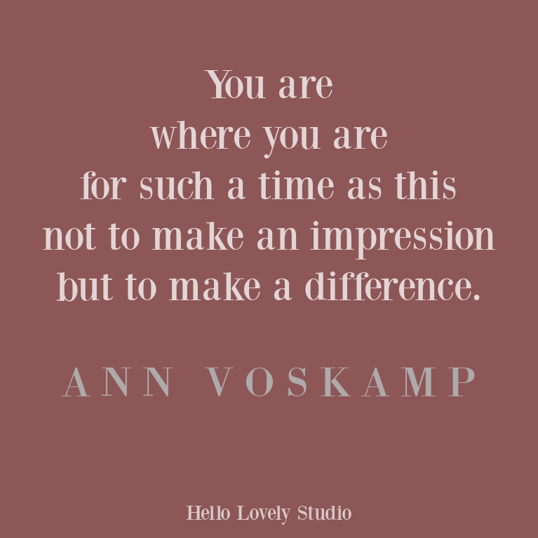 Inspirational quote from Ann Voskamp on Hello Lovely Studio. #faithquote #inspirationalquotes #annvoskamp #christianity #encouragementquote