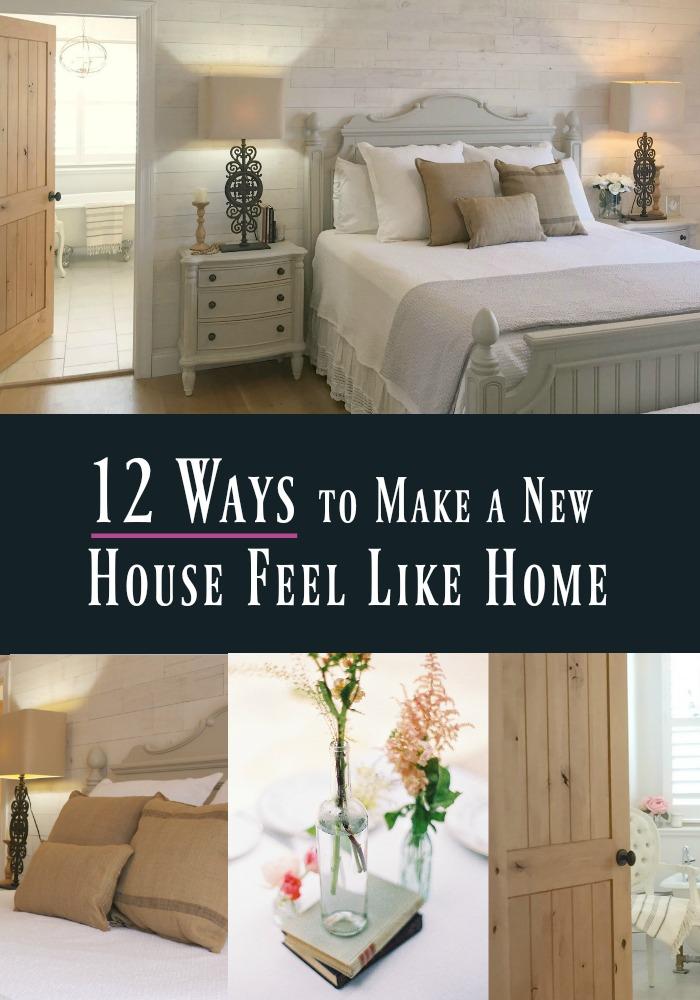 12 Ways to Make a New House Feel Like Home