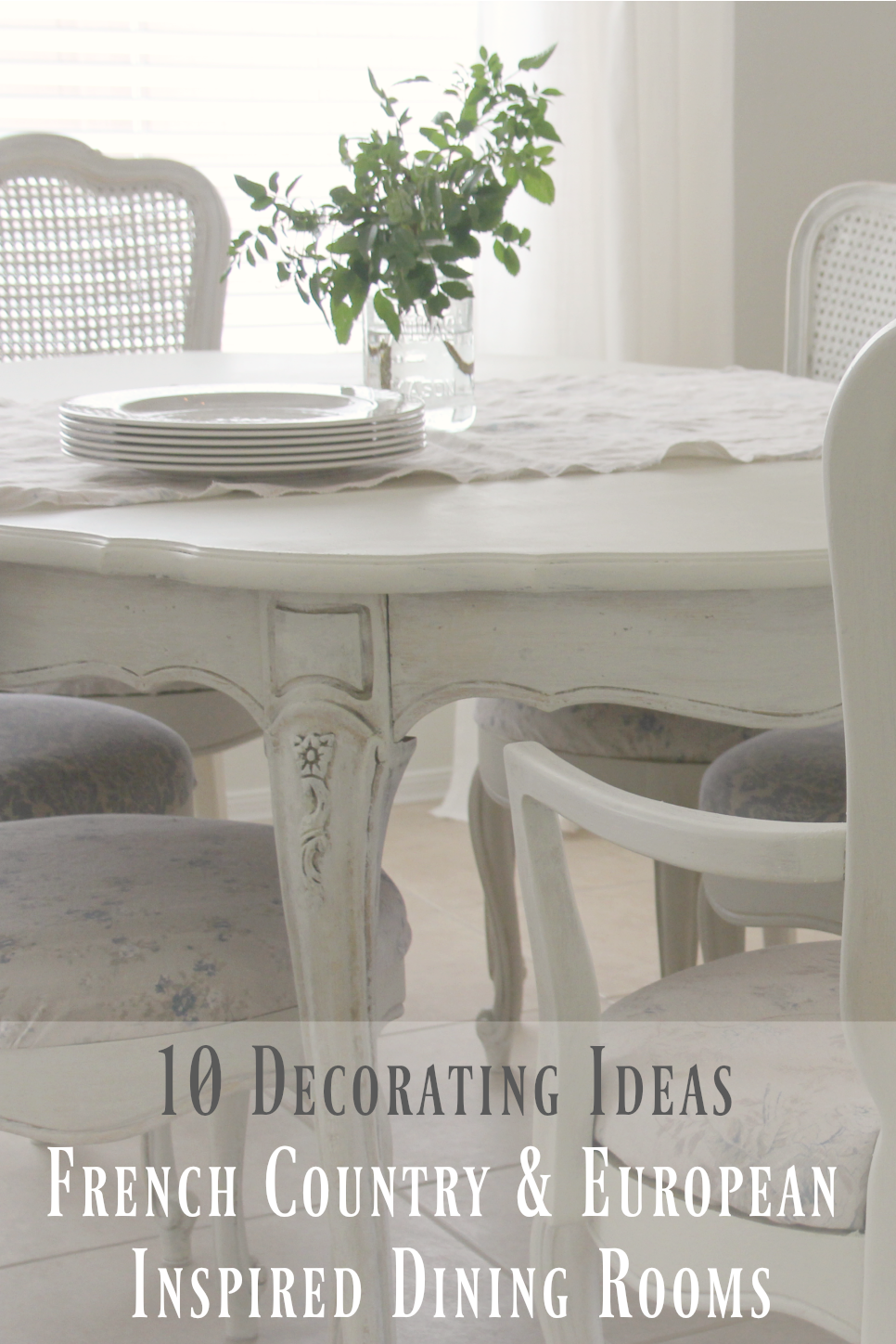10 Decorating Ideas For French Country And European Inspired Dining Rooms  ...