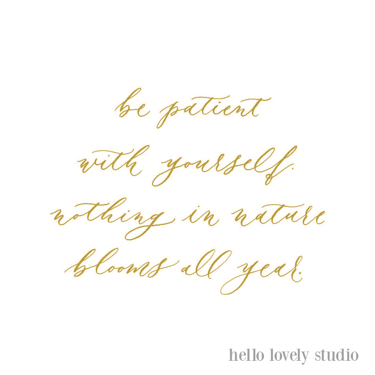 Encouraging quote on Hello Lovely Studio. #inspirationalquotes #quotes #encouragement #personalgrowth