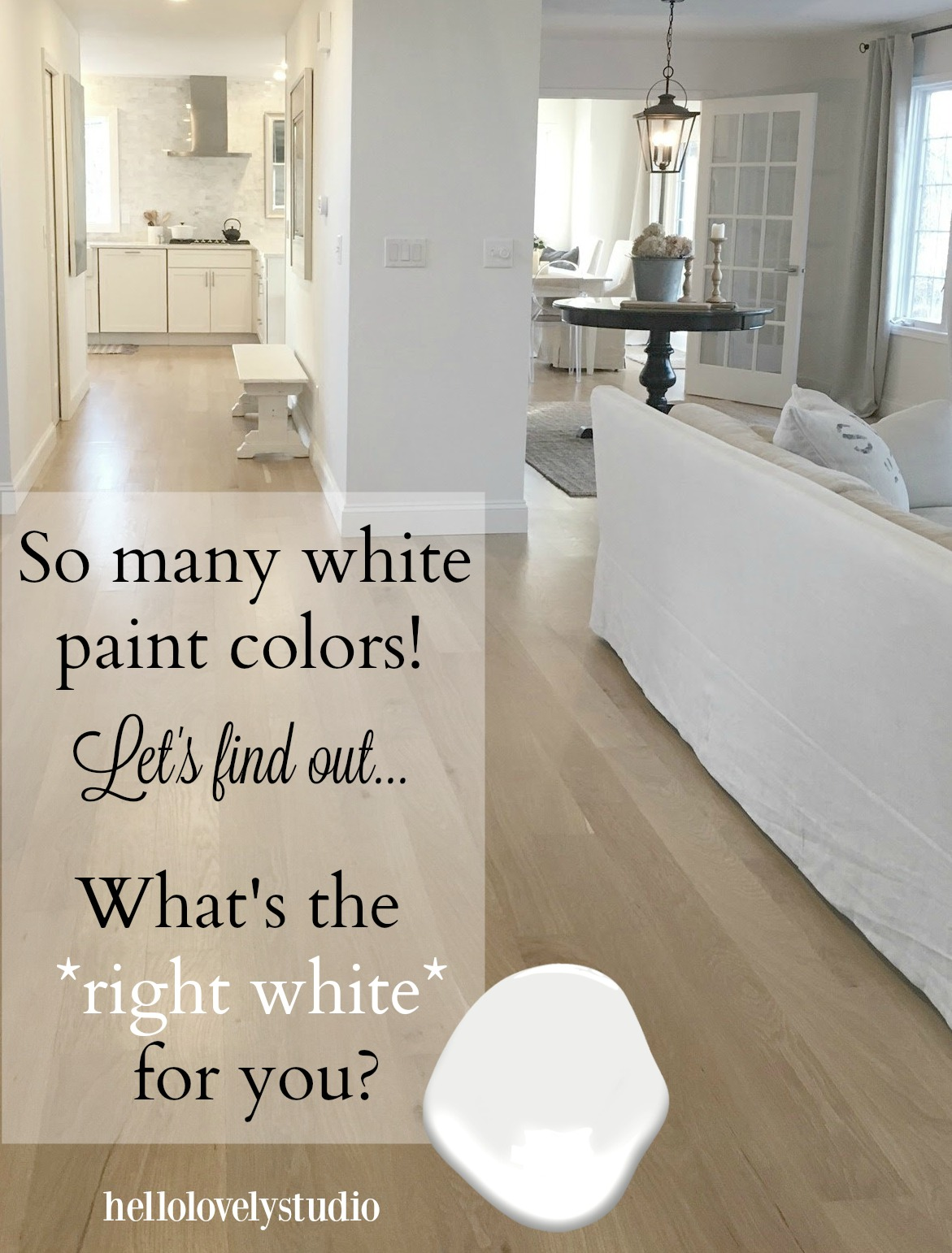 So many white paint colors! Let's find out what's the right white for you. Help for choosing the perfect white paint color for your walls from design experts on Hello Lovely Studio. #paintcolors #whitepaint #interiordesign