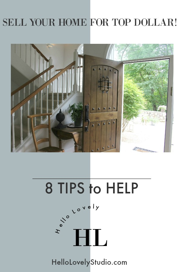 Sell Your Home for Top Dollar - 8 Tips to Help! #realestate #marketing #home