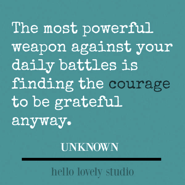 Inspirational quote to encourage, uplift, and inspire on Hello Lovely Studio. #inspirationaquotes #quotes #encouragement #personalgrowth #courage #kindness