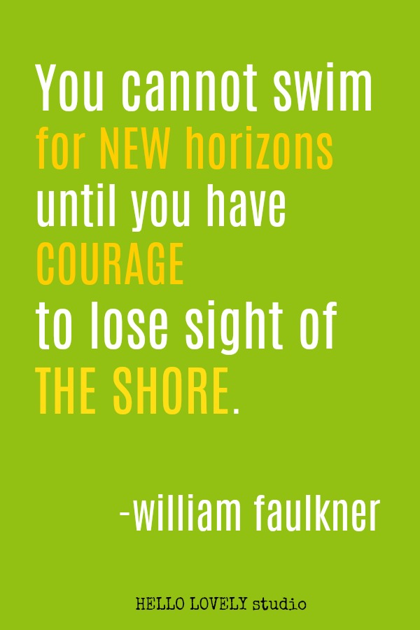 Inspirational quote by William Faulkner on Hello Lovely Studio.