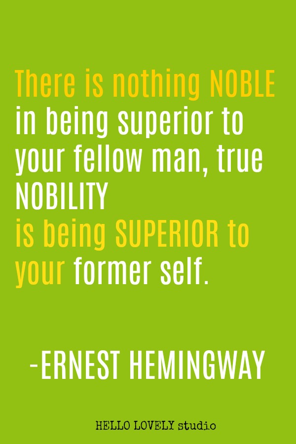 Inspirational quote by Ernest Hemingway on Hello Lovely Studio.