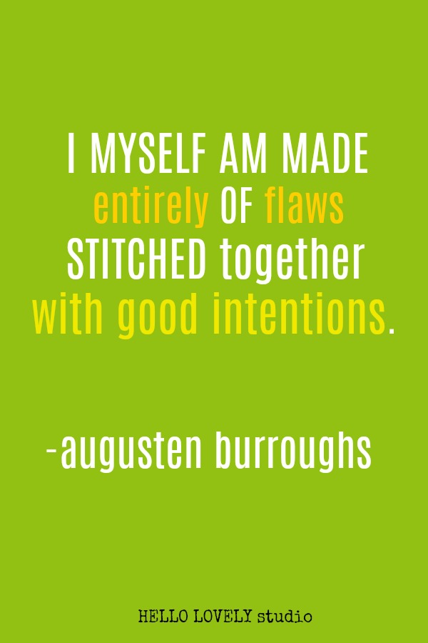 Inspirational quote by Augusten Burroughs on Hello Lovely Studio.