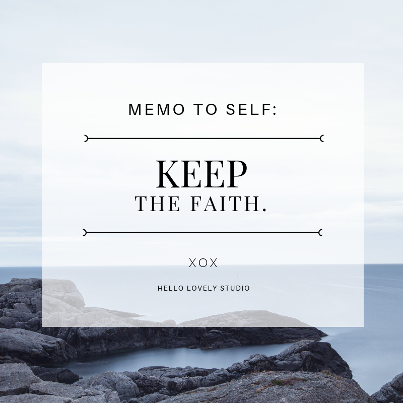 Faith quote. KEEP THE FAITH. #hellolovelystudio #faith #quote #inspiration #spirituality #encouragement