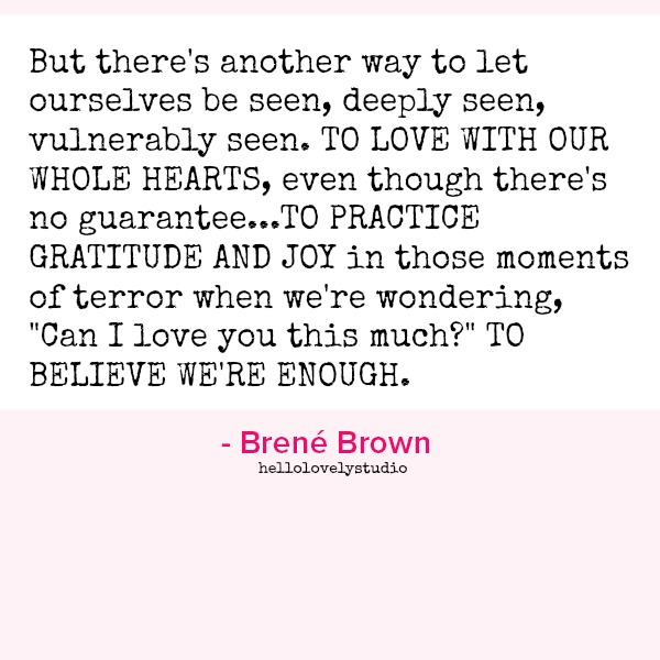 Inspirational quote from Brene Brown.