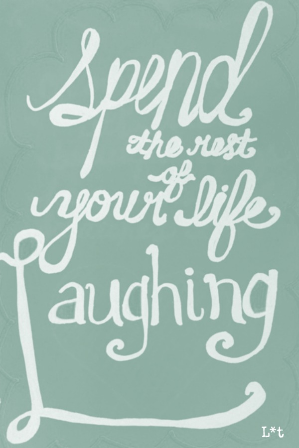 Happiness quote. Spend the rest of your life laughing. #quote #inspiringquote #laughter #encouragement