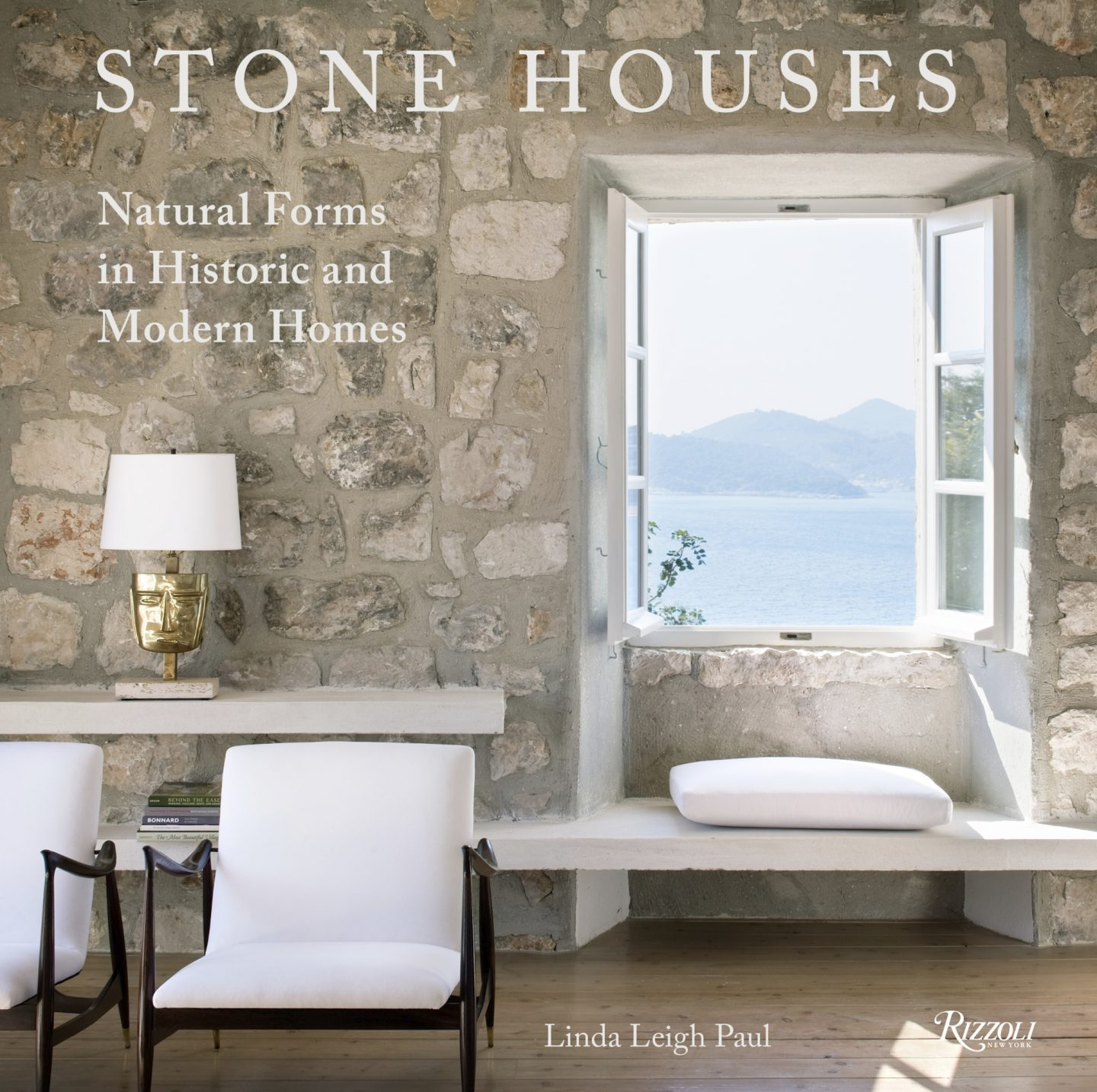 ©Stone Houses: Natural Forms in Historic and Modern Homes by Linda Leigh Paul, Rizzoli New York, 2018