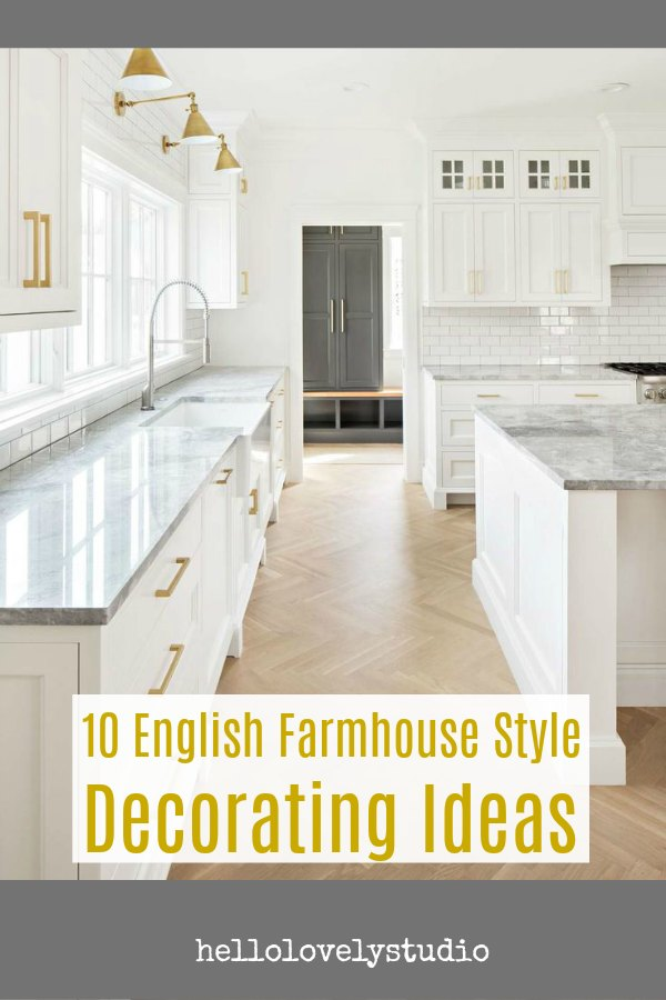10 English Farmhouse Style Decorating Ideas. Come be inspired by this new build by The Fox Group. #englishfarmhouse #interiordesignideas
