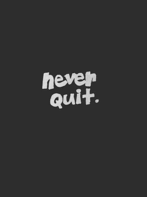 Never Quit. Inspiring quote of encouragement with simple black and white graphic. Hello Lovely Studio. #hellolovelystudio #quote #encouragement #blackandwhite #personalgrowth #inspirationalquote
