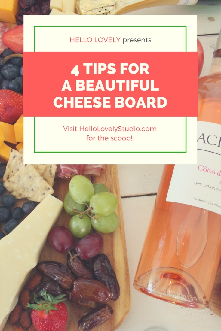 4 Tips for a beautiful cheese board. #charcuterie #tablescape #cheeseboard #grazeboard #easyentertaining #appetizerideas #easyappetizer #partyidea #easypartyfood