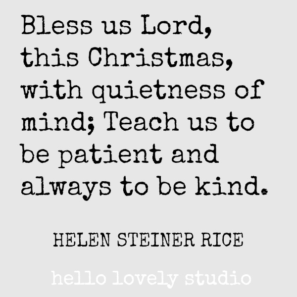 Holiday inspirational quote for Christmas time on Hello Lovely Studio. #holidayquote #christmasquote #quotes