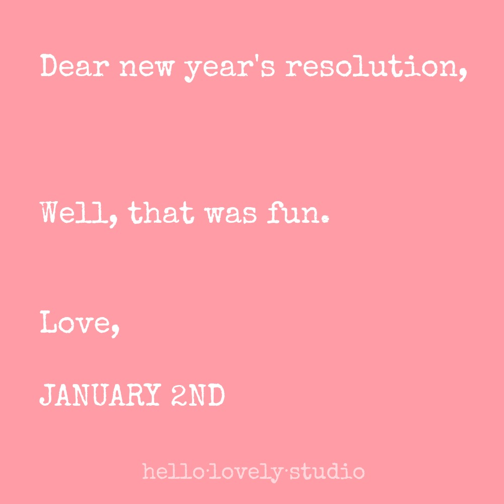 Funny New Year's resolution. Hello Lovely Studio.