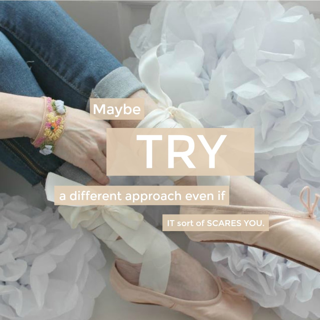 Inspiring quote by Hello Lovely Studio for New Year's: Maybe try a different approach even if it sort of scares you.