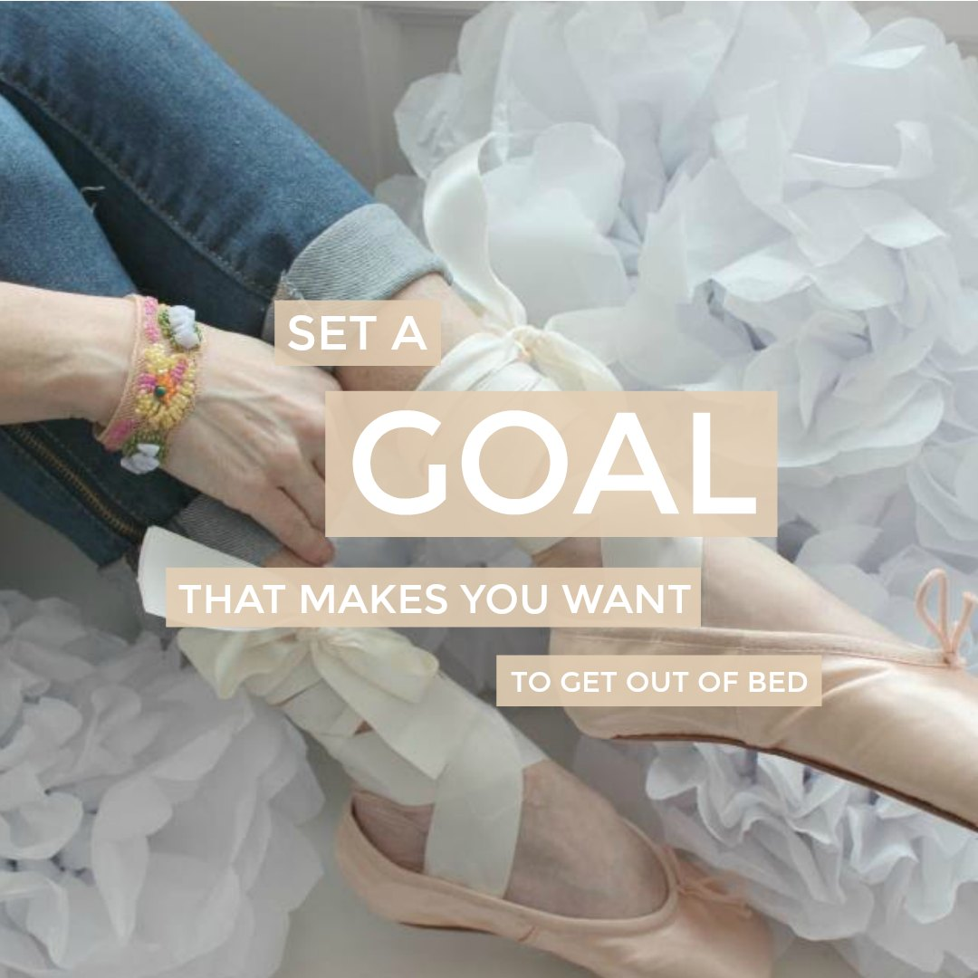Inspiring New Year's resolution quote by Hello Lovely Studio: Set a goal that makes you want to get out of bed.