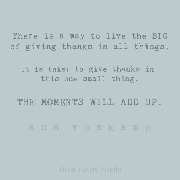Inspirational Ann Voskamp faith quote relevant for Christmas on Hello Lovely Studio. #annvoskamp #faithquotes #christmasquotes #christianity #gratitudequotes #thanksgiving