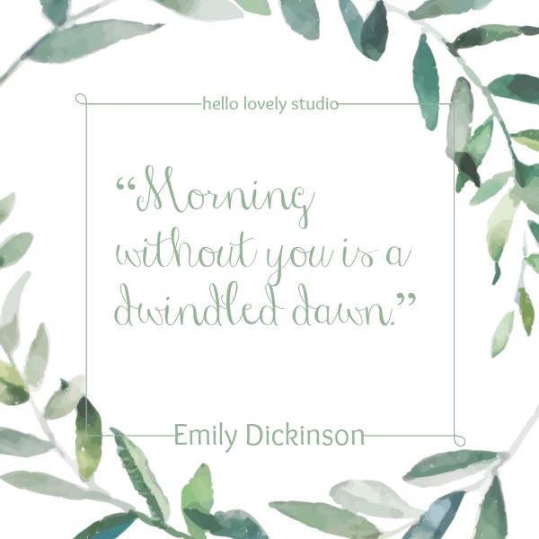 Inspiring romance quote from Emily Dickinson about love on Hello Lovely Studio.