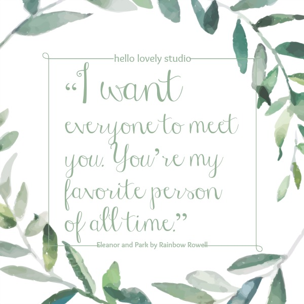 Romantic quote on Hello Lovely Studio by Rainbow Rowell. #valentinesday