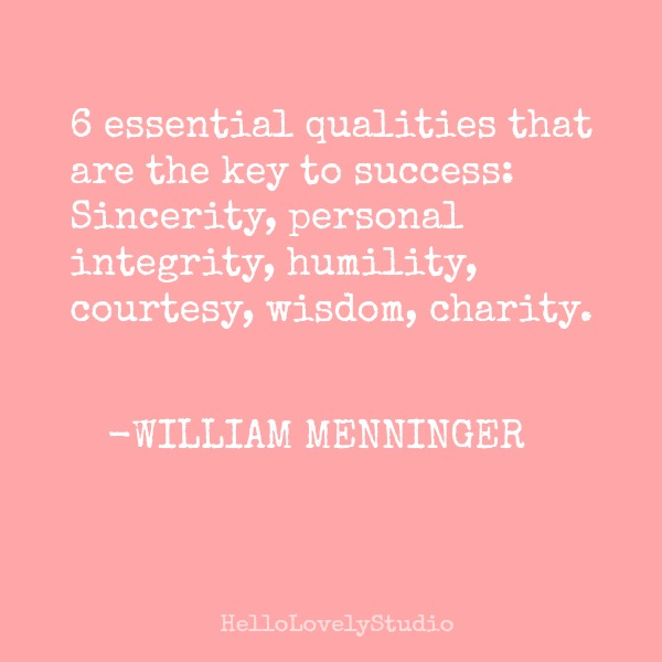 William Menninger quote on Hello Lovely Studio to inspire. #inspiringquote #hellolovelystudio