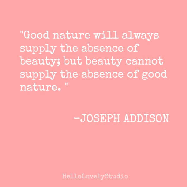 Joseph Addison inspiring quote on Hello Lovely Studio. #quote #beauty #inspiration
