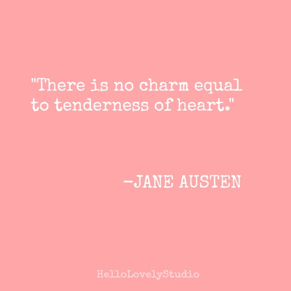 Inspirational quote about kindness by Jane Austen on Hello Lovely Studio.
