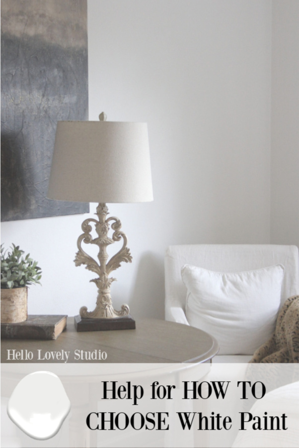 Help for how to choose white paint for your interiors is on the way - Hello Lovely Studio shares tried and true tips and advice for colors. #hellolovelystudio #bestwhitepaint #paintcolors #interiordesign