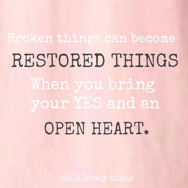 Inspirational quote about restoration on Hello Lovely Studio.