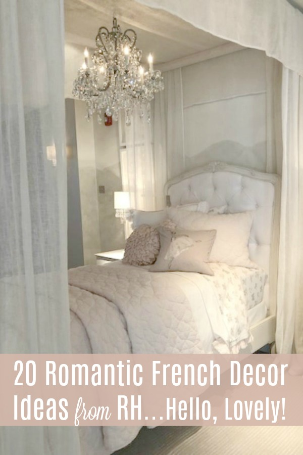 20 Romantic French Decor Ideas from RH from Hello Lovely Studio.