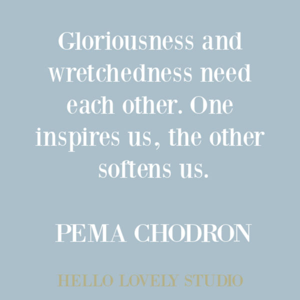 Quote about suffering on Hello Lovely Studio by Pema Chodron. #pemachodron #spirituality #spiritualquote #quotes #inspirationalquote