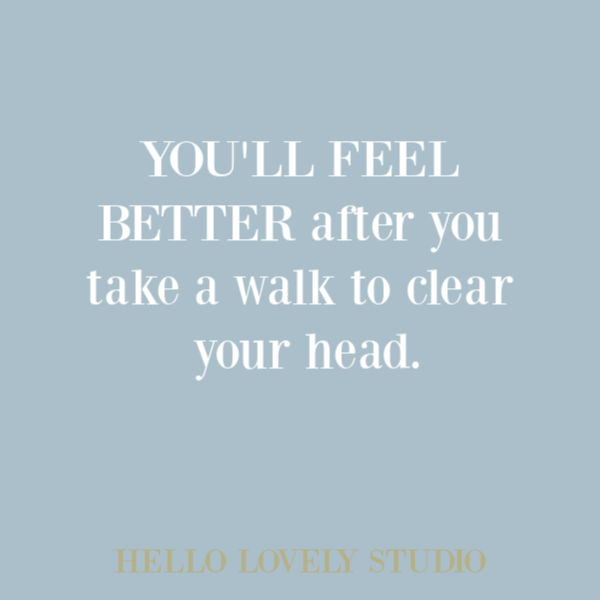 Inspirational quote of encouragement on Hello Lovely Studio. #encouragementquote #inspirationalquotes #hellolovelystudio