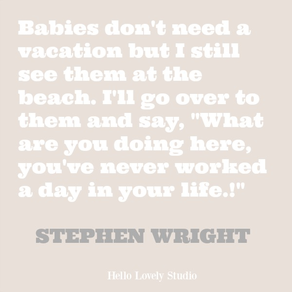 Inspirational quote about the beach on Hello Lovely Studio.
