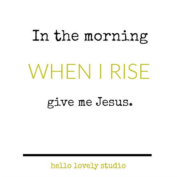 Inspirational and Christian quote about Jesus on Hello Lovely Studio.