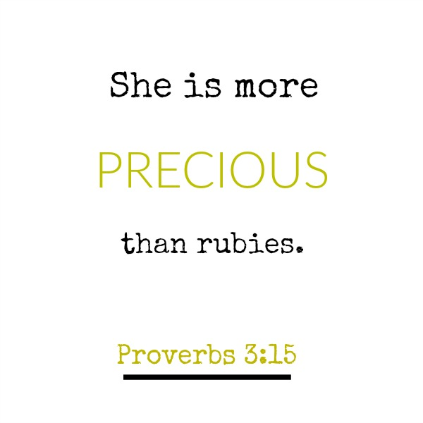 Scrpture verse from bible in Proverbs - she is more precious than rubies - inspirational quote on Hello Lovely Studio.