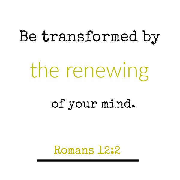 Scripture from Romans 12 about renewing your mind - inspirational quote on Hello Lovely Studio.
