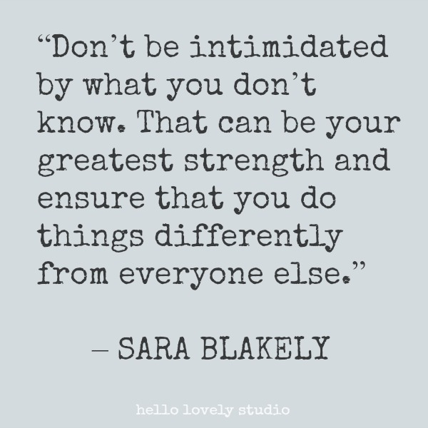Inspirational quote from Sara Blakely on Hello Lovely Studio.