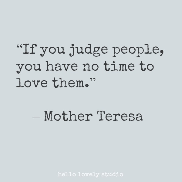 Inspirational quote by Mother Teresa on Hello Lovely Studio.