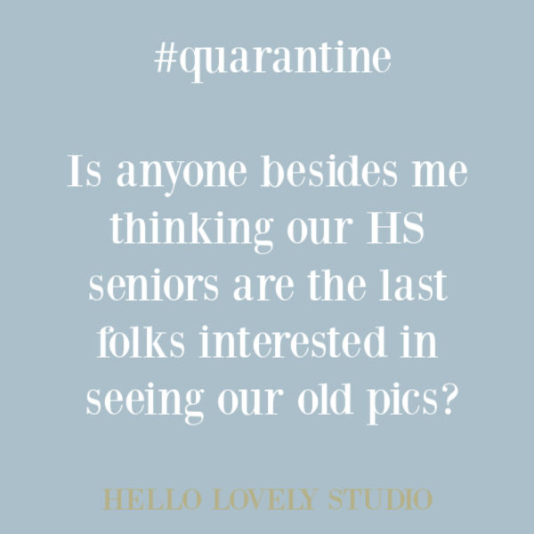 Funny quote about quarantine and social distancing in 2020 on Hello Lovely Studio. #quarantine #funnyquote #humorquote #quarantinememe