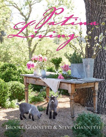 Patina Living book cover with African pygmy goats and rustic modern farmhouse styled farm table at Patina Farm - Brooke Giannetti & Steve Giannetti.