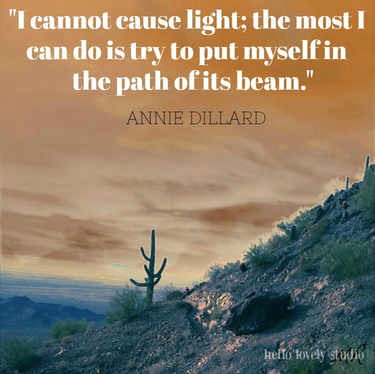 Arizona sunset and Annie Dillard quote - by Hello Lovely Studio.