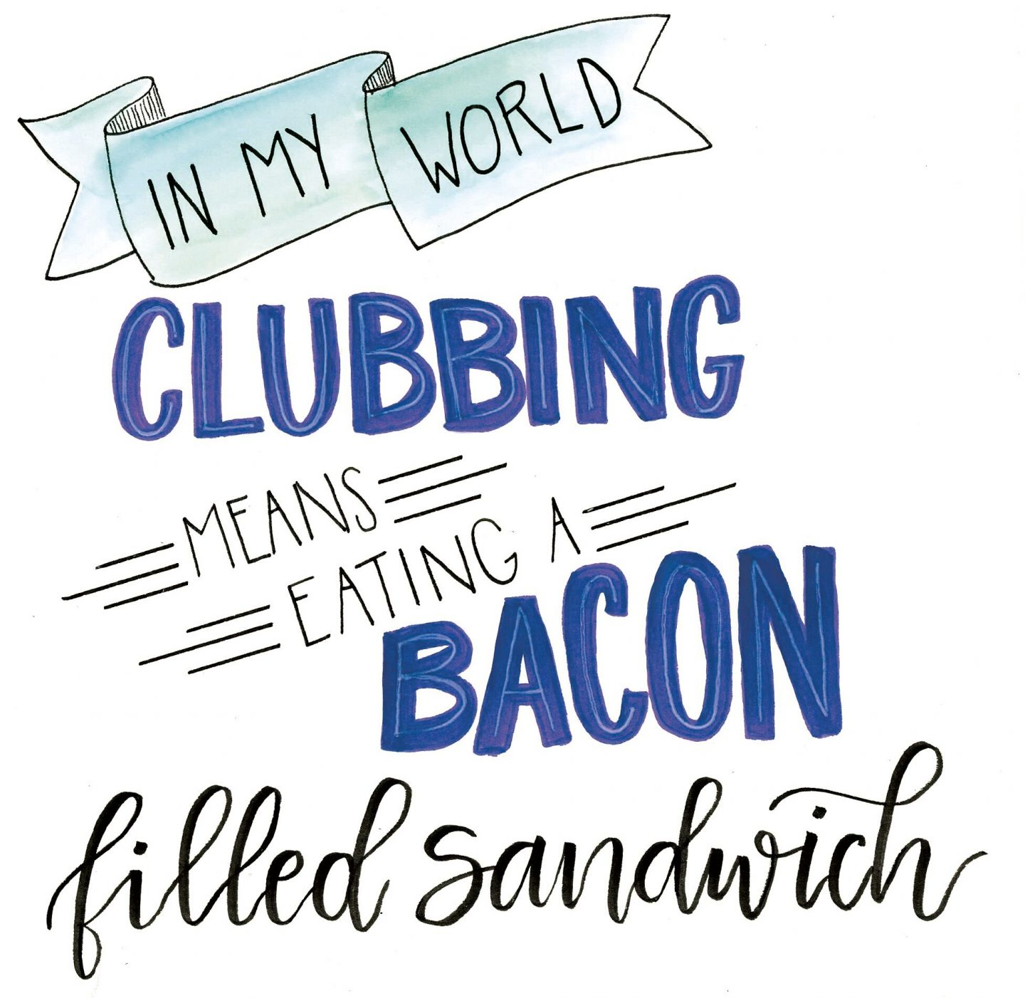 Funny handlettered quote about bacon from Amy Latta. Come see more in 20 Hand Lettered Quotes, Big SMILES & Fun Finds!