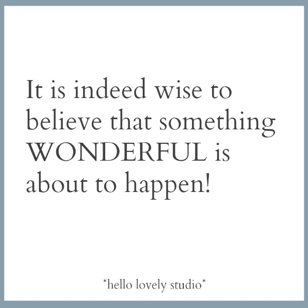 Inspirational quote on Hello Lovely Studio.