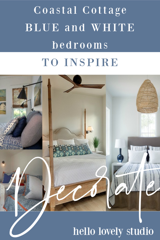 Coastal cottage blue and white bedrooms to inspire. #hellolovelystudio #coastalcottage #interiordesign #bedroomdesign #bedroomdecor #bedrooms #blueandwhite