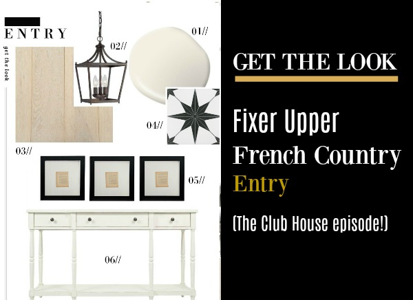 "Get the look of the entry in Fixer Upper's French country ""The Club House"" episode in season 5."