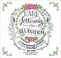 Hand lettering for relaxation by amy latta - book cover