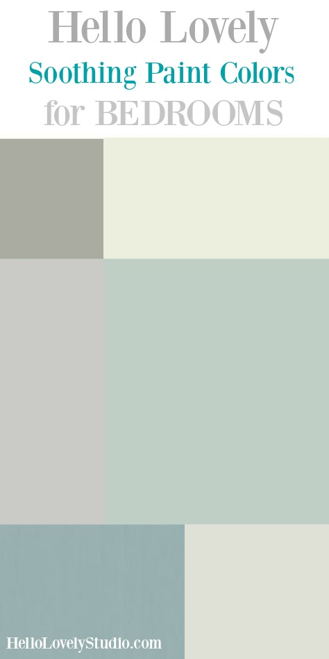 Soothing Paint Colors for Bedrooms on Hello Lovely Studio.