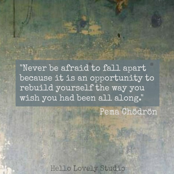 Inspirational quote from Pema Chodron.