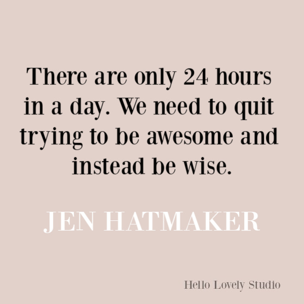 Jen Hatmaker quote about wisdom. #jenhatmaker #inspirationalquote #parentingquote #wisdomquote